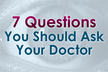 7 Questions You Should Ask Your Doctor